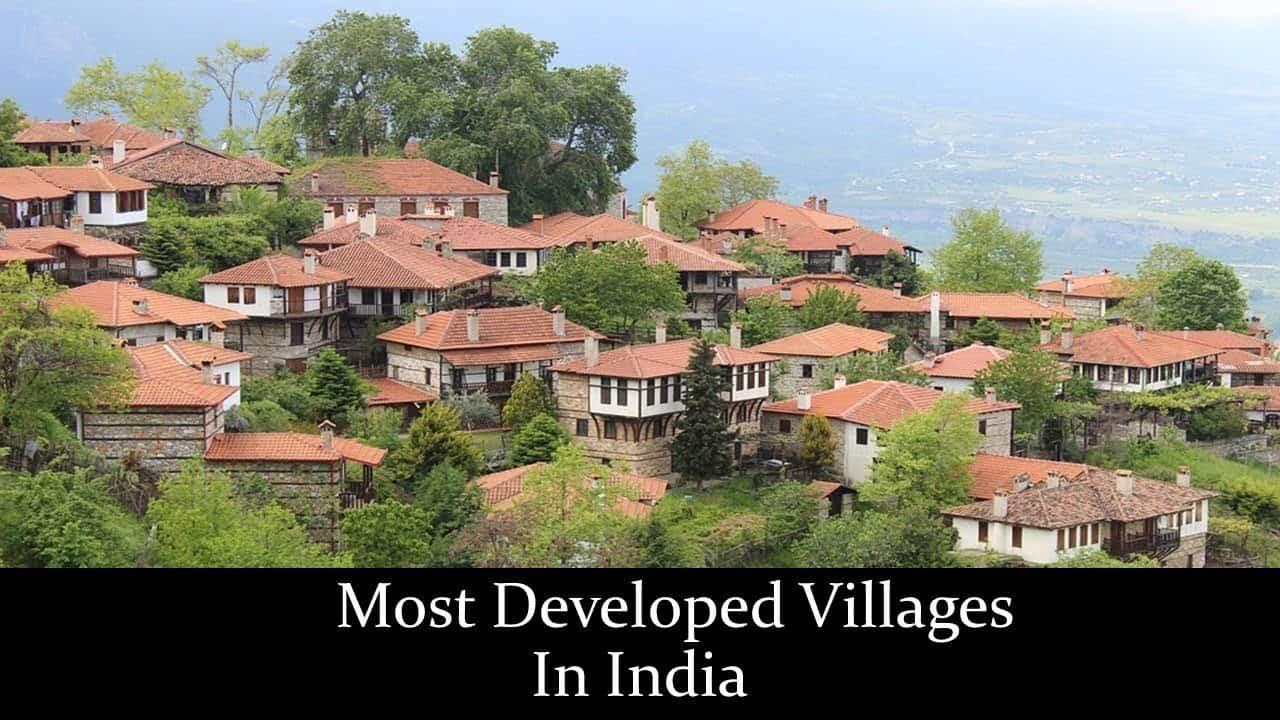 सबसे विकसित भारतीय गांव