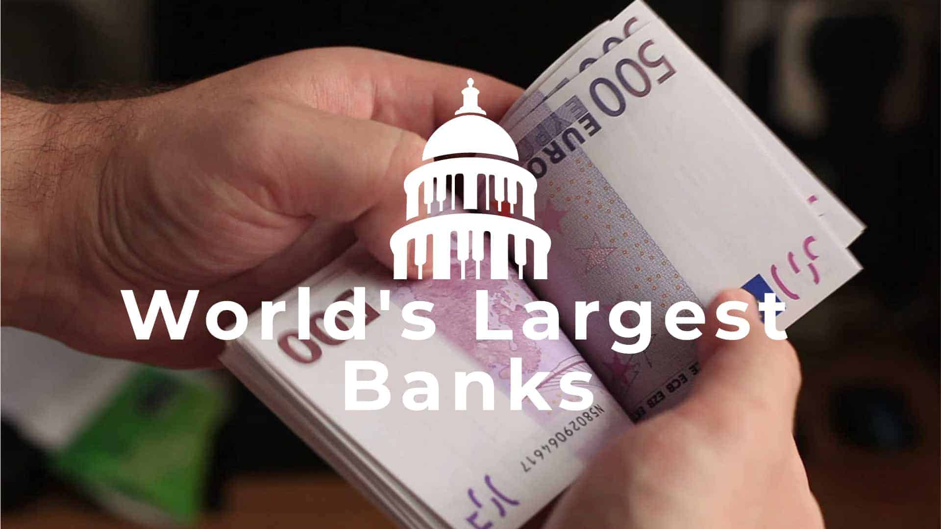 Cover Image For List : List Of  70 Largest Banks