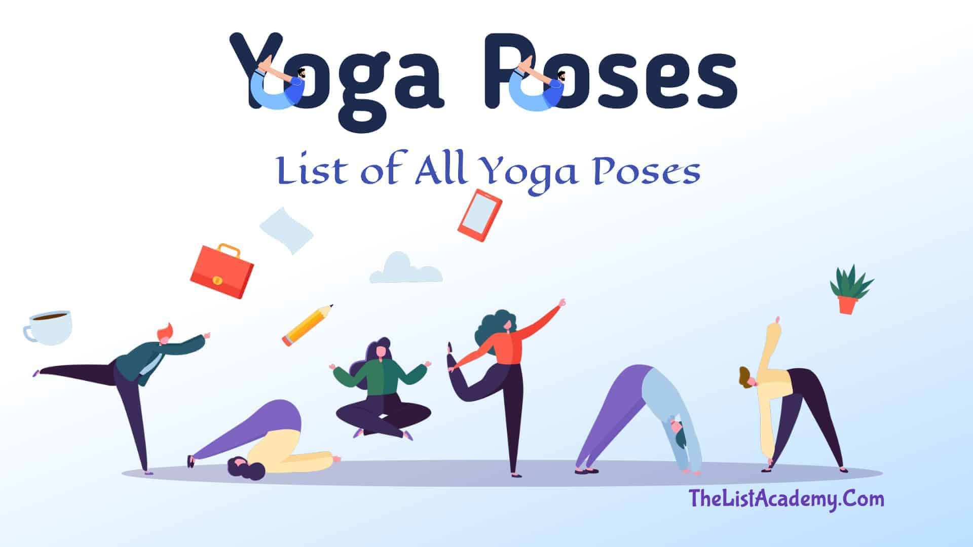 Cover Image For List : 84 Most Popular Yoga Poses ( Asanas )
