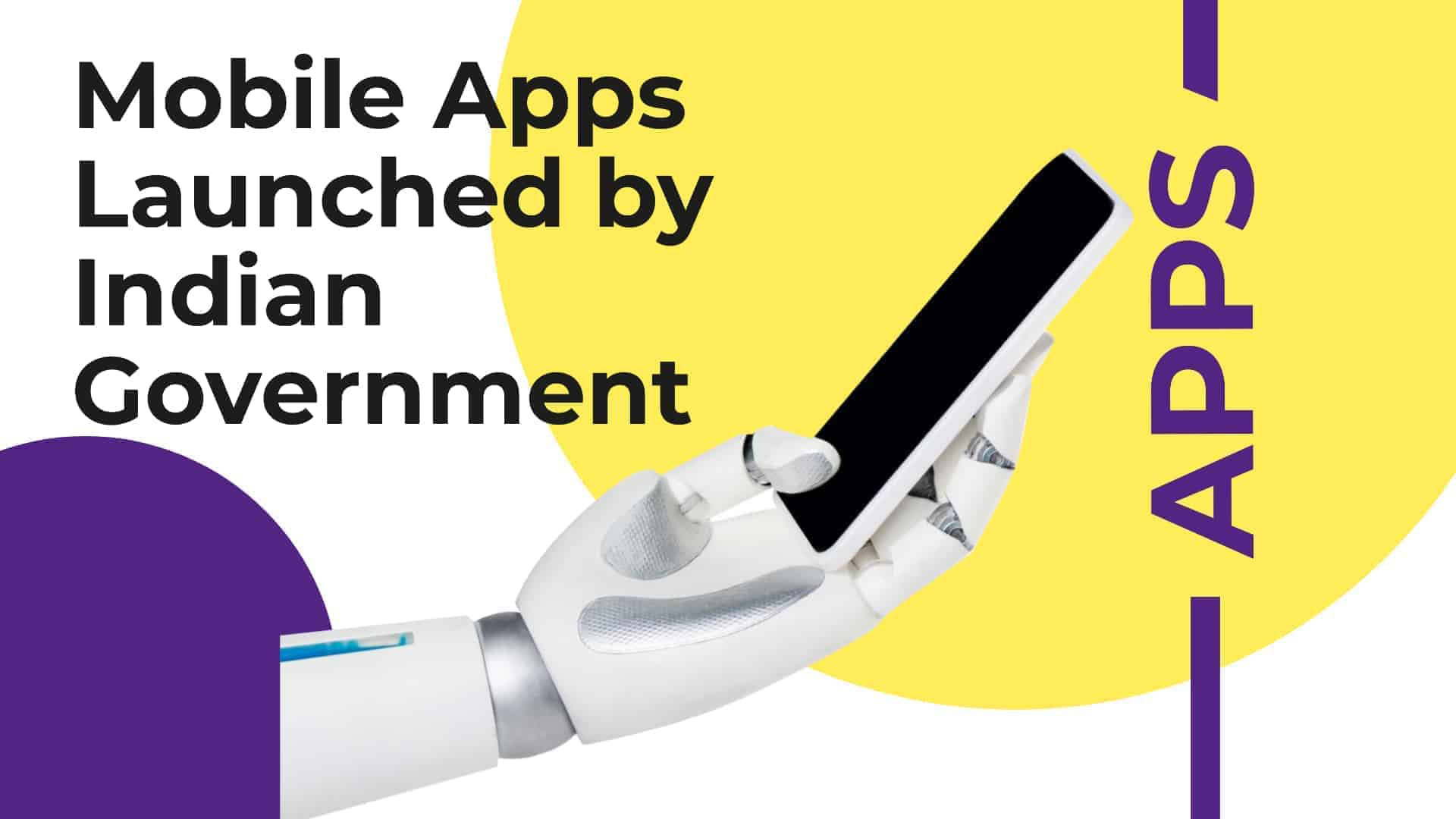 Cover Image For List : 42 Mobile Apps Launched By Indian Government